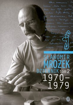 Dziennik 1970-1979. Tom 2-Mrożek Sławomir