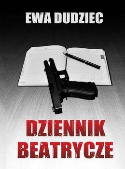 Dziennik Beatrycze-Dudziec Ewa