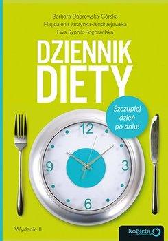 Dziennik diety. Szczuplej dzień po dniu! -Dąbrowska-Górska Barbara, Jarzynka-Jendrzejewska Magdalena, Sypnik-Pogorzelska Ewa