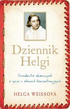 Dziennik Helgi. Świadectwo dziewczynki o życiu w obozach koncentracyjnych                      (ebook)