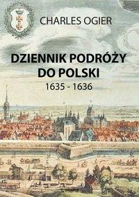 Dziennik podróży do Polski 1635 - 1636-Ogier Charles