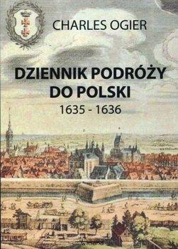 Dziennik podróży do Polski 1635-1636-Ogier Charles