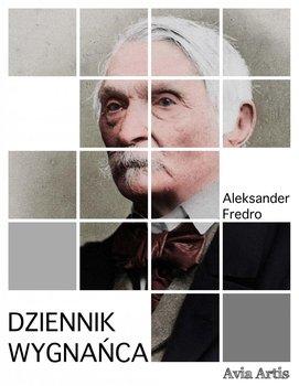 Dziennik wygnańca-Fredro Aleksander