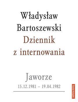 Dziennik Z Internowania Bartoszewski W Adys Aw Ksi Ka