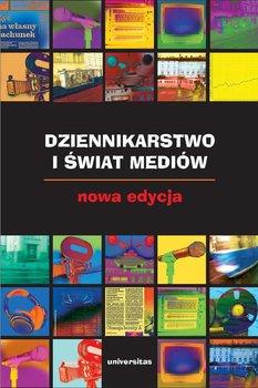 Dziennikarstwo i świat mediów                      (ebook)