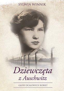 Dziewczęta z Auschwitz-Winnik Sylwia