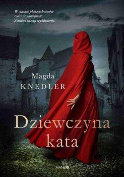 Dziewczyna kata-Knedler Magdalena