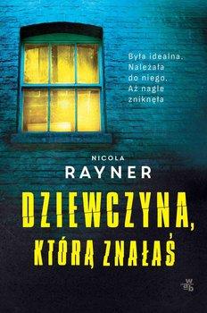 Dziewczyna, którą znałaś-Rayner Nicola