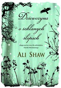 Dziewczyna o szklanych stopach-Shaw Ali