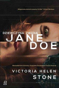 Dziewczyna zwana Jane Doe-Stone Victoria Helen
