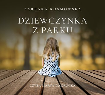 Dziewczynka z parku-Kosmowska Barbara