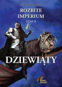 Dziewiąty. Rozbite Imperium. Tom 2-Tarnowicz Marek