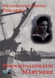 Dziewiętnastoletni marynarz-Piekarska Małgorzata Karolina