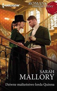 Dziwne małżeństwo lorda Quinna-Mallory Sarah
