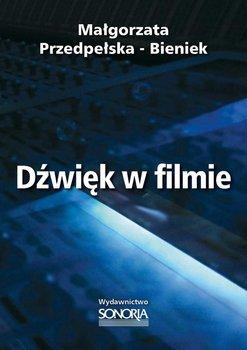 Dźwięk w filmie-Bieniek-Przedpełska Małgorzata