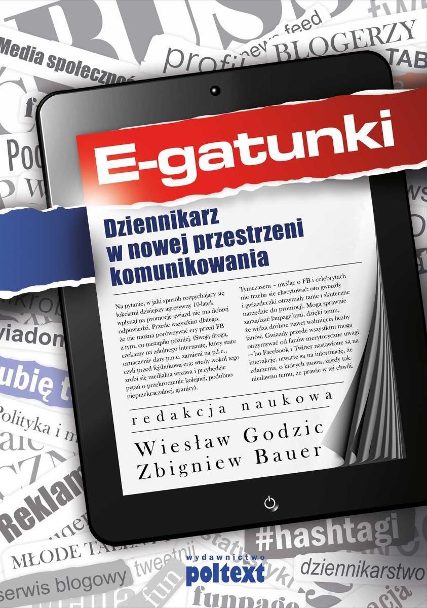 E-gatunki. Dziennikarz w nowej przestrzeni komunikowania