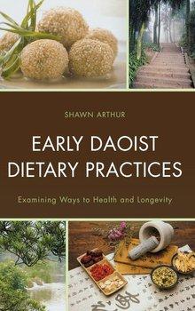 Early Daoist Dietary Practices-Arthur Shawn