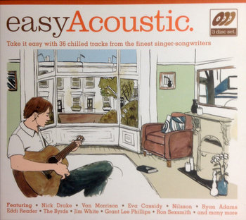Easy Acoustic 36 Chilled tracks -Various Artists, Cassidy Eva, Nilsson Harry, Cullum Jamie, The Byrds, Donovan, The Commodores, The Flying Burrito Brothers, Simone Nina, The Mamas and The Papas