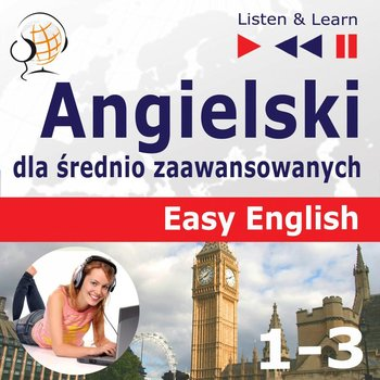 Easy English. Angielski dla średnio zaawansowanych. Części 1-3-Guzik Dorota