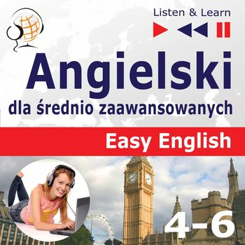 Easy English. Angielski dla średnio zaawansowanych. Części 4-6-Guzik Dorota
