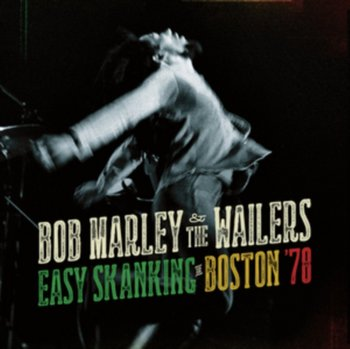 Easy Skanking In Boston '78 - Marley Bob And The Wailers