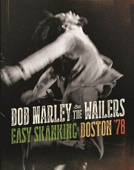 Easy Skanking In Boston '78-Bob Marley And The Wailers