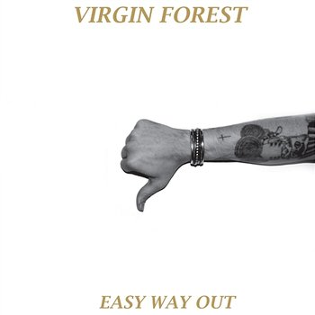 Easy Way Out - Virgin Forest