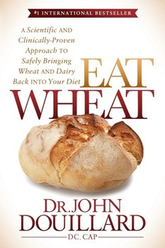 Eat Wheat-Douillard John