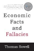 Economic Facts and Fallacies - Sowell Thomas