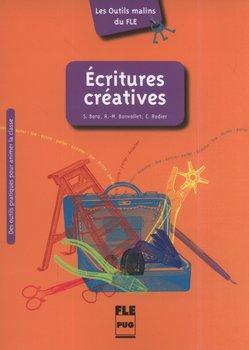 Ecritures creatives-Bara Stephanie, Bonvallet Anne-Marguerite, Rodier Christian