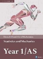 Edexcel AS and A level Mathematics Statistics & Mechanics Year 1/AS Textbook + e-book-Attwood Greg, Bettison Ian, Clegg Alan, Dyer Jane, Hooker Susan, Jennings Michael