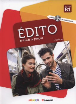 Edito B1. Methode de francais + CD-Dufour Marion, Mainguet Julie, Mottironi Eugenie