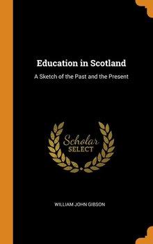 Education in Scotland-Gibson William John