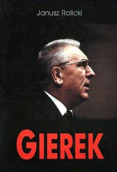 Edward Gierek. Życie i narodziny legendy-Rolicki Janusz