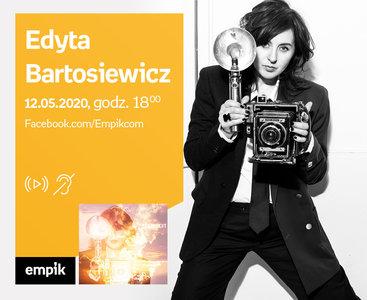 Edyta Bartosiewicz – PREMIERA ONLINE