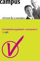 Einstellungstest compact: Logik-Puttjer Christian, Schnierda Uwe