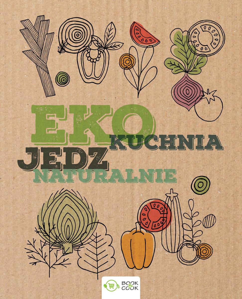 Eko Kuchnia Jedz Naturalnie