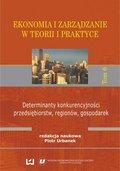Ekonomia i zarządzanie w teorii i praktyce. Tom ...