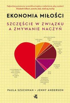 Ekonomia miłości. Szczęście w związku a zmywanie naczyń-Szuchman Paula, Anderson Jenny