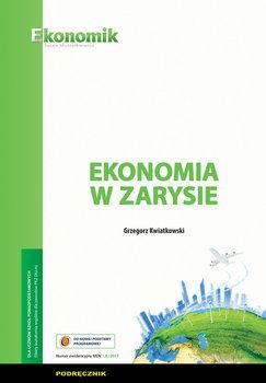 Ekonomia w zarysie. Podręcznik-Kwiatkowski Grzegorz