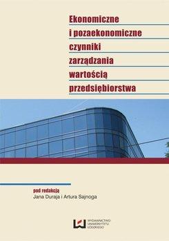 Ekonomiczne i pozaekonomiczne czynniki zarządzania wartością przedsiębiorstwa                      (ebook)