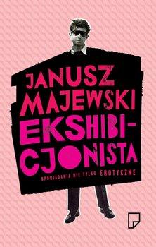 Ekshibicjonista-Majewski Janusz
