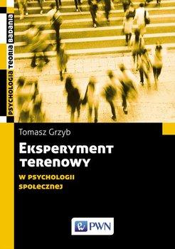 Eksperyment terenowy w psychologii społecznej-Grzyb Tomasz
