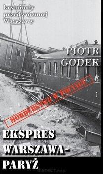 Ekspres Warszawa-Paryż-Godek Piotr