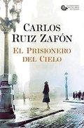El Prisionero del Cielo-Zafon Carlos Ruiz