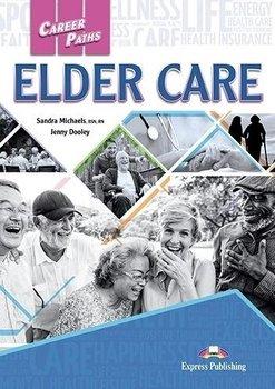 Elder Care. Career Paths. Student's Book + kod DigiBook-Michaels Sandra, Dooley Jenny