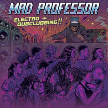 Electro Dubclubbing!!-Mad Professor