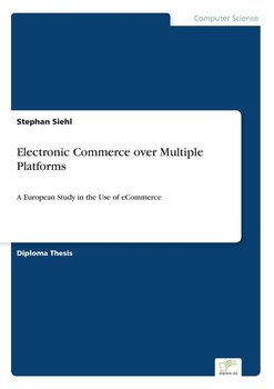 Electronic Commerce over Multiple Platforms - Siehl Stephan