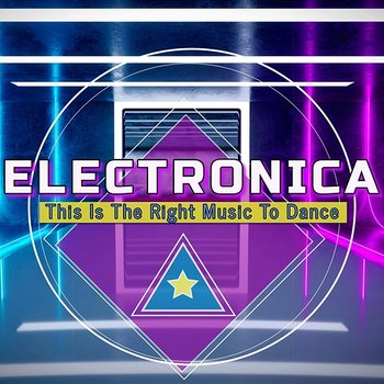 Electronica: This is the Right Music to Dance-Various Artists