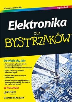 Elektronika dla bystrzaków. Wydanie 3-Shamieh Cathleen